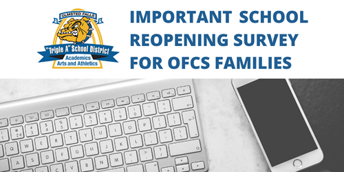 IMPORTANT SCHOOL REOPENING SURVEY FOR FAMILIES